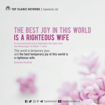 The Best Joy in This World is a Righteous Wife